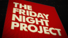 "Proudly recommended by TV's ""The Friday Night Project"""